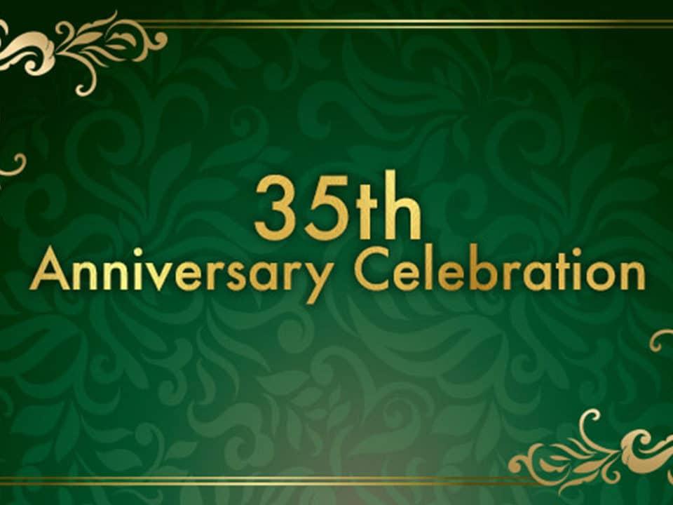 35th Anniversary Celebration